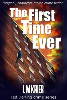 Ted Darling Crime Series - 01 - The First Time Ever