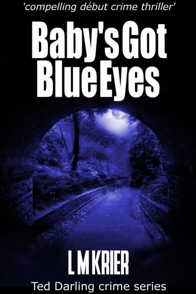 Ted Darling Crime Series - 02 - Baby's Got Blue Eyes