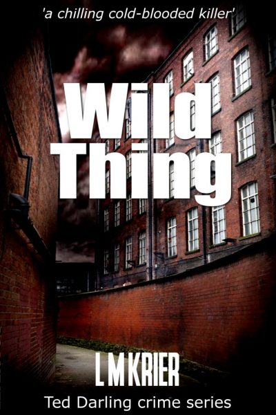 Ted Darling Crime Series - 07 - Wild Thing