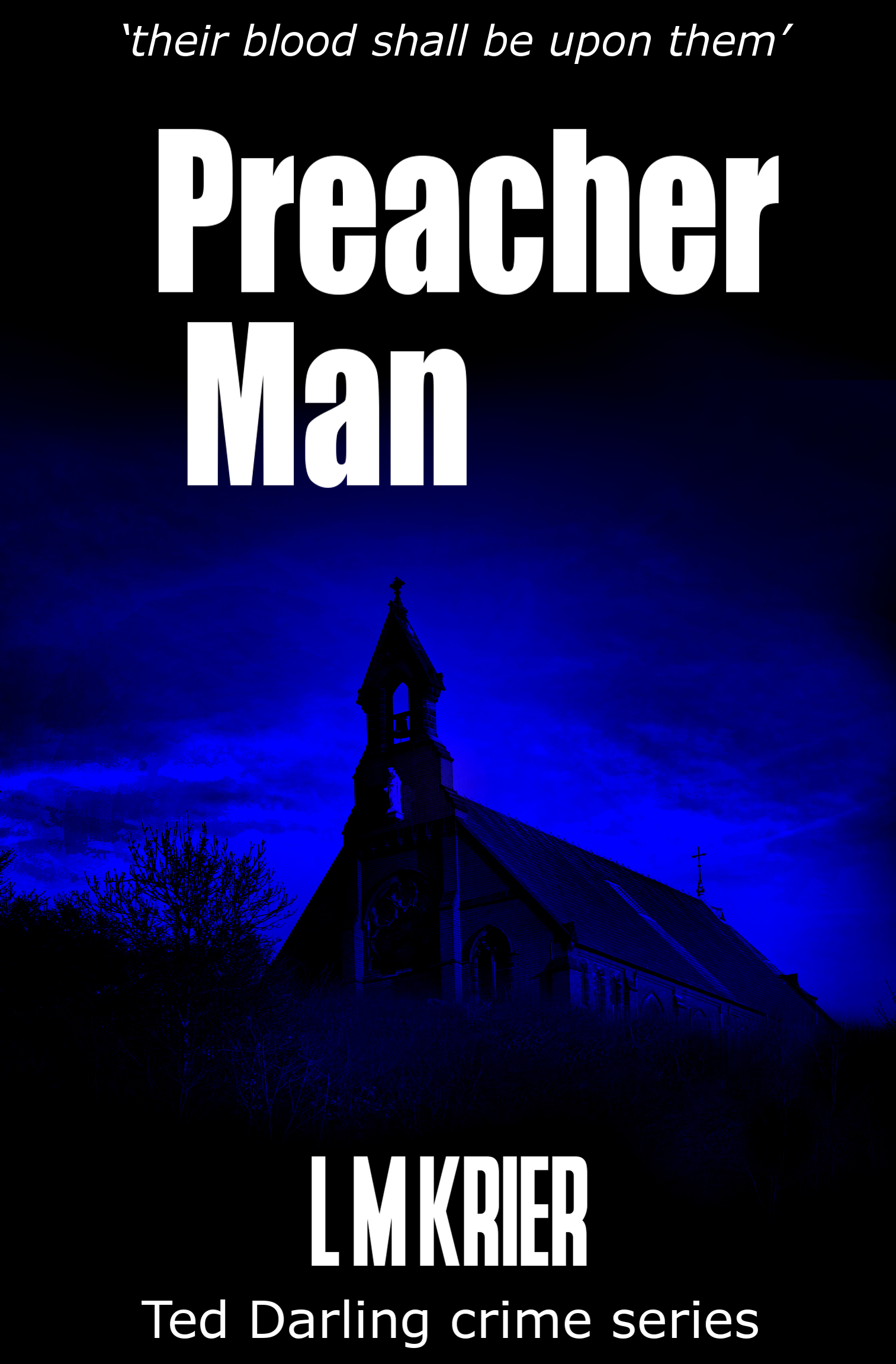 Ted Darling Crime Series - 09 - Preacher Man